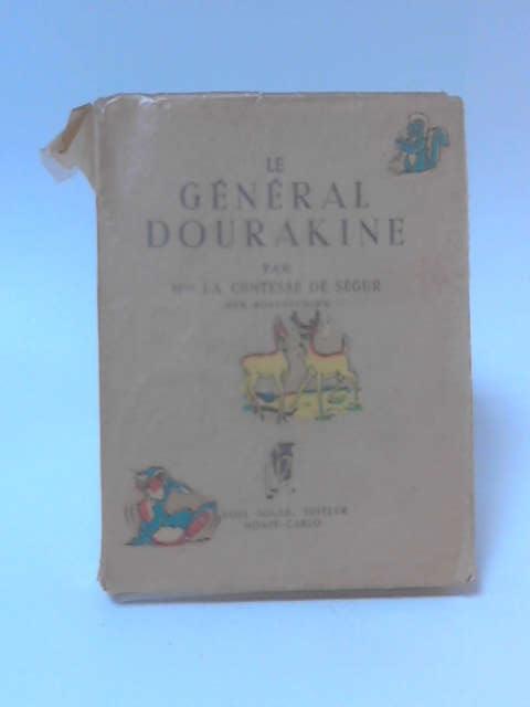 Le General Dourakine by Mme La Comtesse de Segur