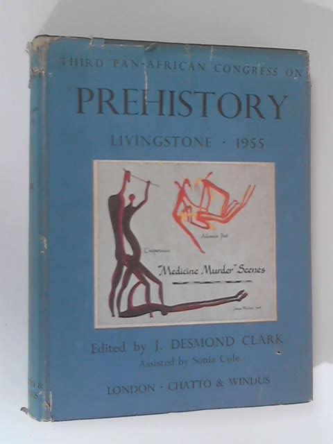 Prehistory by J. Desmond Clark