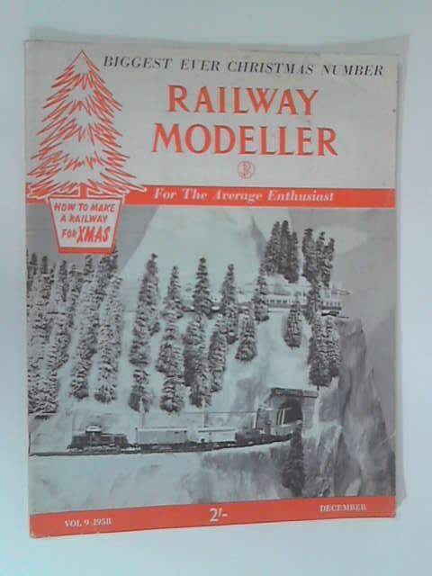 Railway Modeller: Volume 9, December 1958 by Various