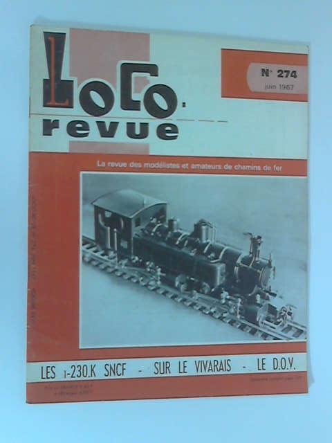 Loco Revue: No. 274, June 1967, Volume XXVI by Various
