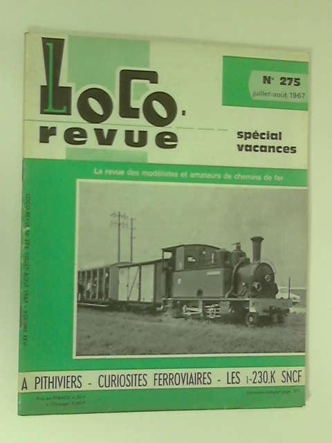 Loco Revue: No. 275, July to August, Volume XXVI by Various