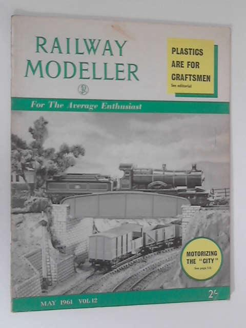 Railway Modeller: Volume 12, May 1961 by Various