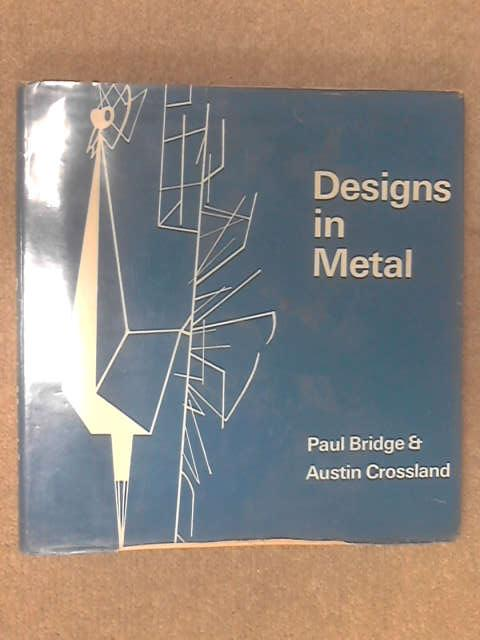 Designs in metal by Paul Bridge