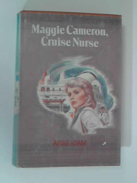 Maggie Cameron, Cruise Nurse by Addie Adam