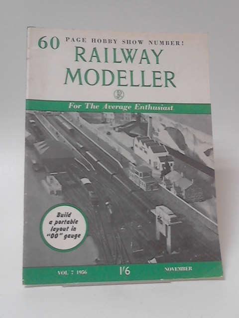 Railway Modeller Volume 7 No 73, November by Various