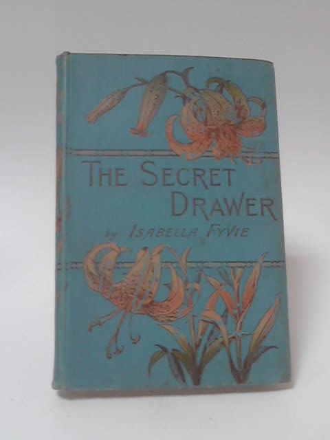The Secret Drawer by I. Fyvie