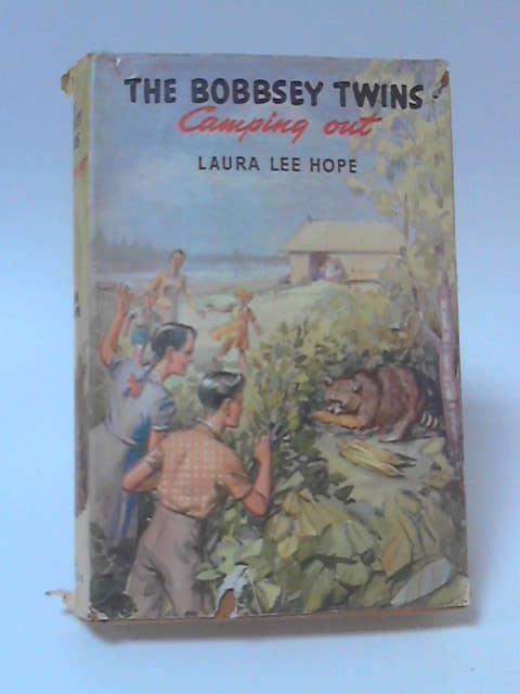 The Bobbsey Twins Camping Out by Laura Lee Hope