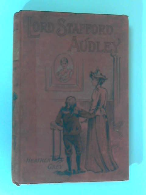 Lord Stafford Audley by Grey, Heather