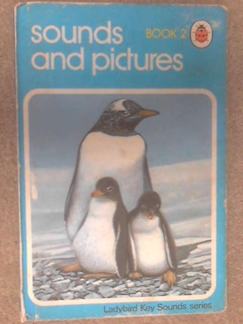 Sounds and Pictures Book 2 by Benford, Mervyn