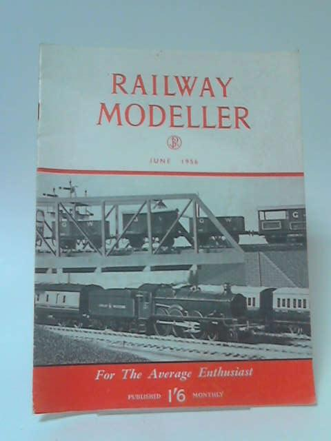 The Railway Modeller Volume 7 No 68: June 1956 by Various