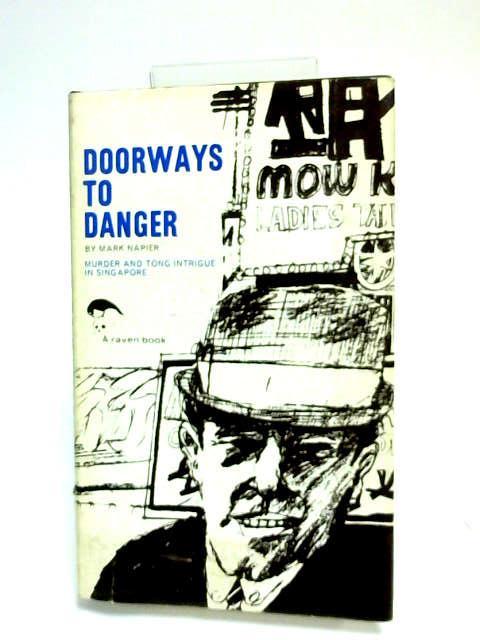 Doorways to danger by Napier, Mark