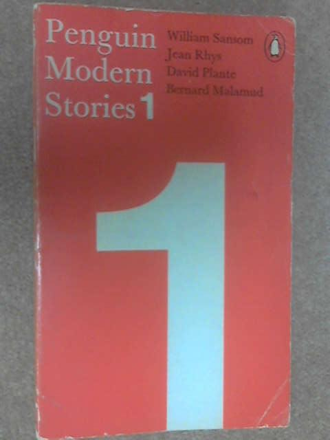 Penguin Modern Stories I by Sansom, Rhys, Plante, Malamud
