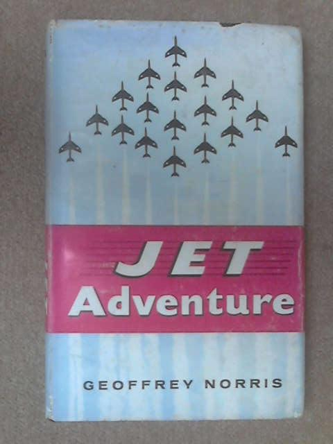 Jet Adventure by Geoffrey Norris