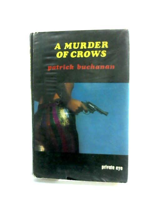 Murder of Crows by Buchanan, Patrick
