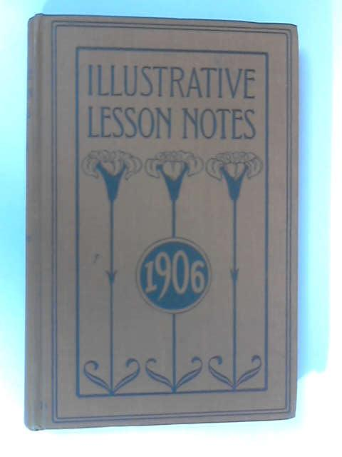 The Illustrative Lesson Notes 1906 by McFarland & Doherty