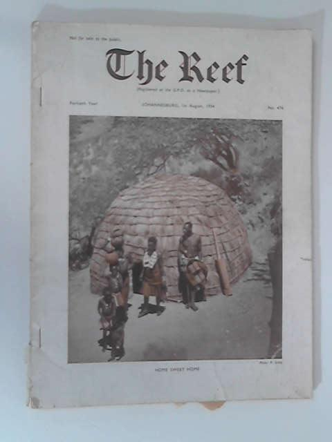 The Reef: 1st August 1954, No. 476 by Various