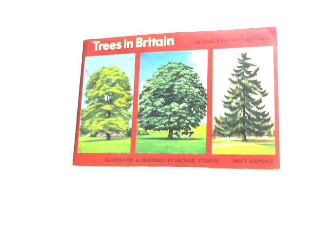 Trees In Britain: Brooke Bond Picture Cards by Youens, Michael