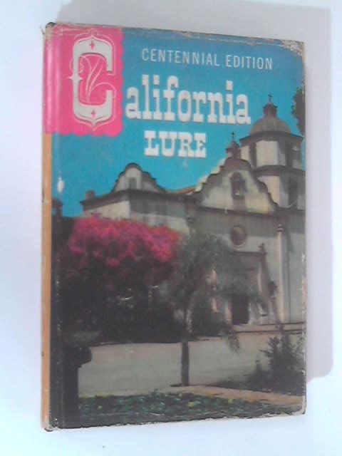California Lure by Evelyn Neuenburg