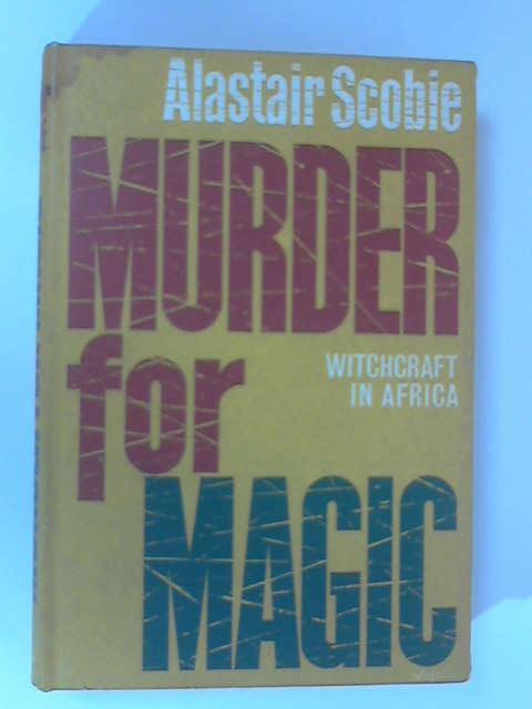 Murder for Magic by Scobie, Alastair