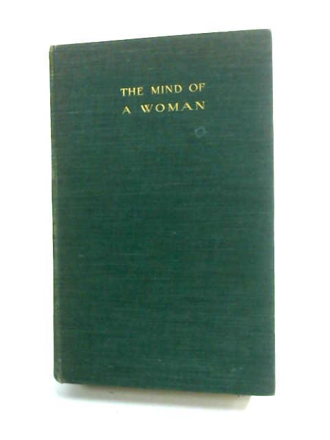 The Mind of a Woman by de Crespigny, Mrs. Philip Champion