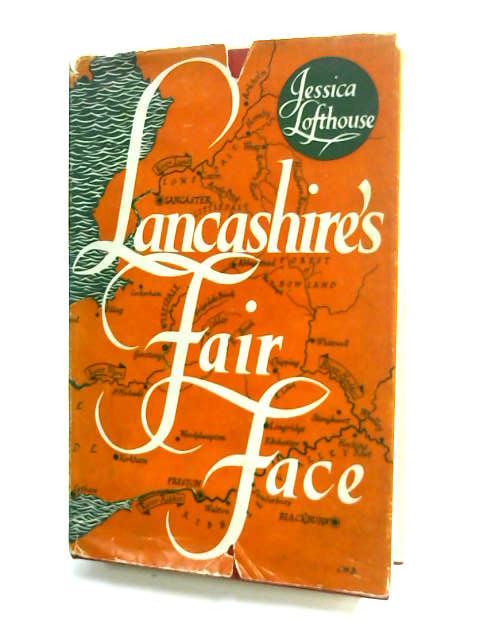 Lancashire's Fair Face by Lofthouse, J.