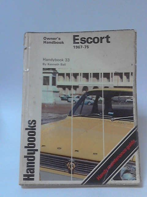 Ford Escort 1967-75 Autobook by Kenneth Ball