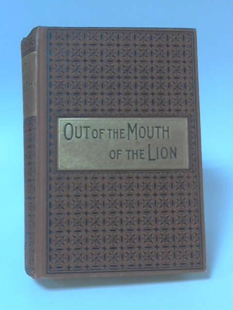 Out of the Mouth of the Lion by Leslie