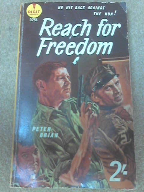 Reach for Freedom by Brian, Peter