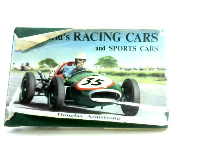 The World's Racing Cars and Sports Cars by Armstrong, Douglas