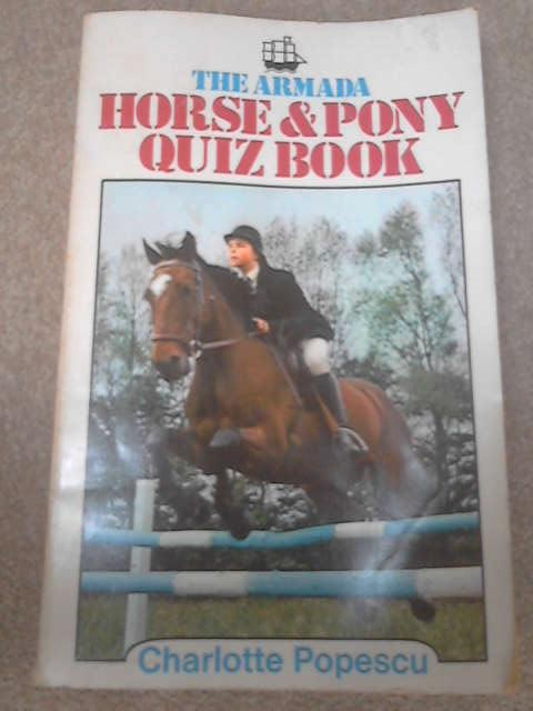 Horse and Pony Quiz Book by Charlotte Popescu