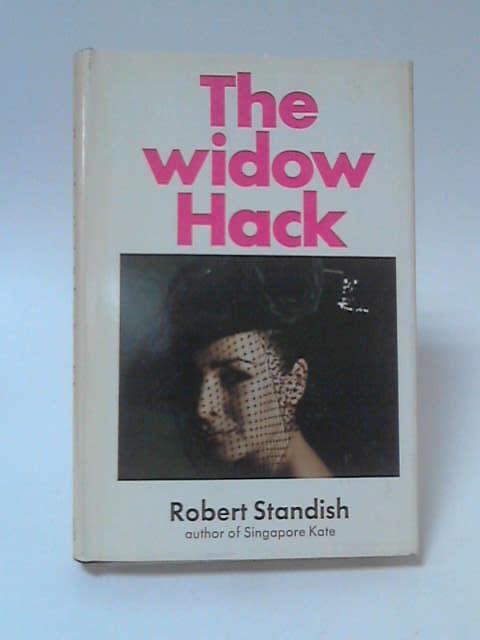 The Widow Hack by Robert Standish