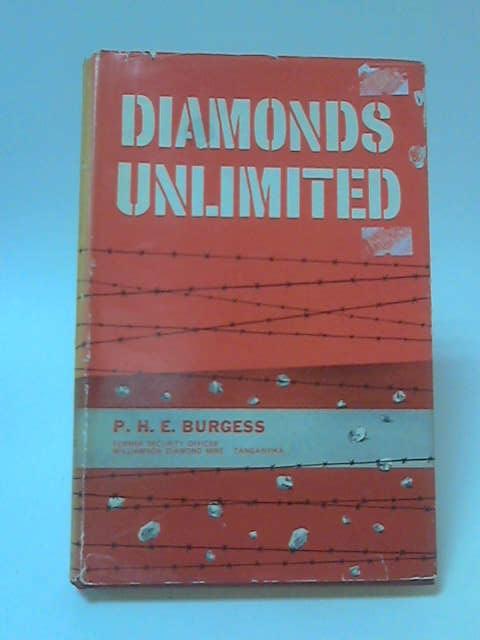 Diamonds Unlimited by P. H. E. Burgess