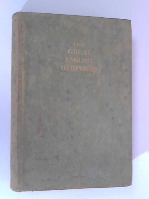 The Great English Letter Writers, Volume 2 by William J. & Coningsby W. Dawson