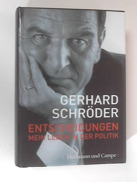 Entscheidungen by Schroder, Gerhard