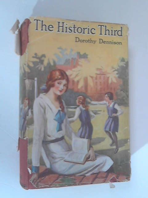The Historic Third & Other Stories by Dorothy Dennison
