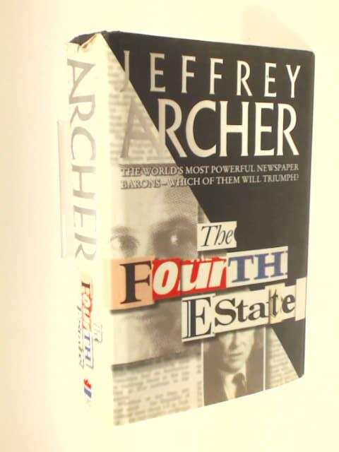 The Fourth Estate by Archer, Jeffrey