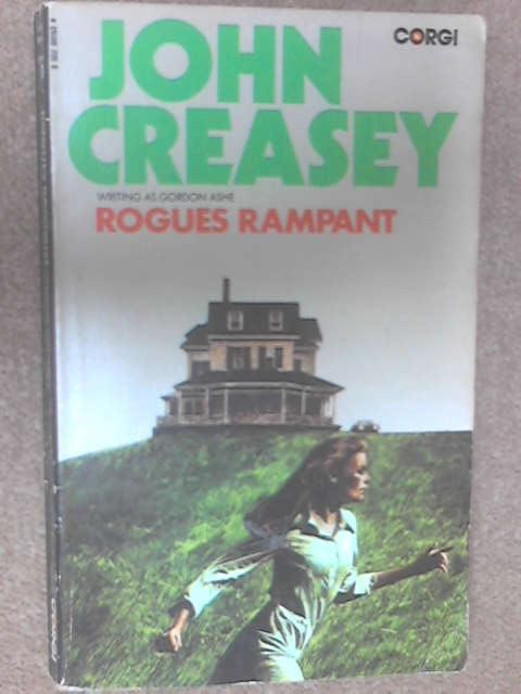 Rogues Rampant by Gordon Ashe (John Creasey)