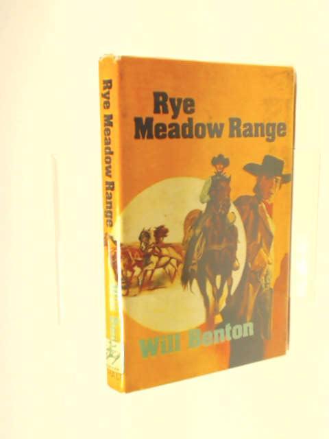 Rye Meadow Range by Will Benton