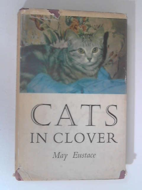 Cats in Clover by Eustace, May