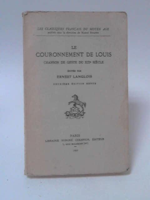 Le Couronnement de Louis:  Chanson de Geste du XII Siecle by Ernest Langlois