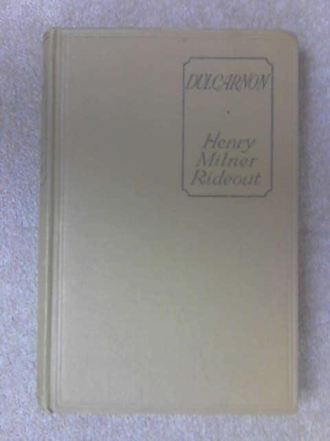 Dulcarnon by Henry Milner Rideout