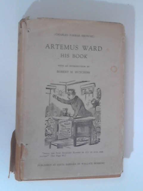 Artemus Ward: His Book by Charles Farrar Browne