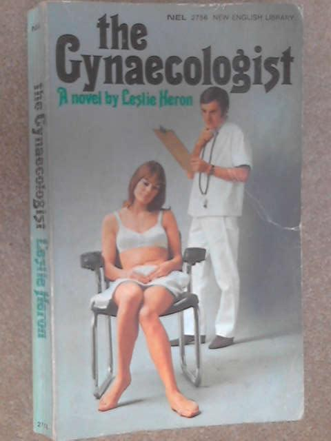 The Gynaecologist by Heron, Leslie