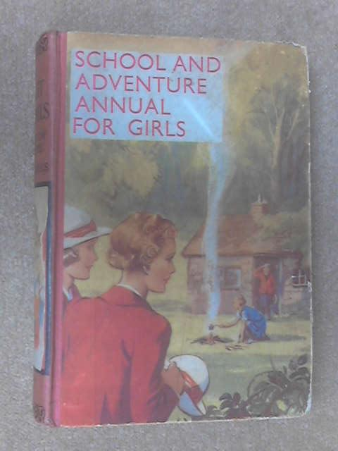The Scarlet Pimpernels In Search Of Adventure And Other Stories Of Adventure And School Life by Anon