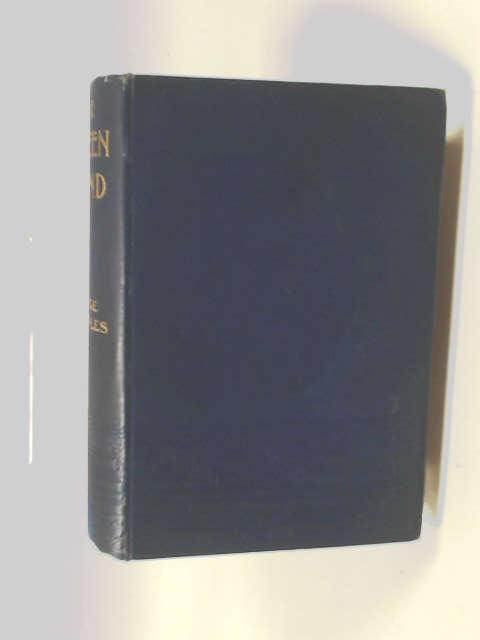 The Green Hand. Adventures Of A Naval Lieutenant by Cupples, George