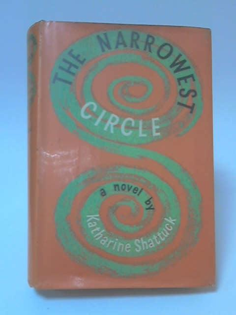 The Narrowest Circle by Katharine Shattuck