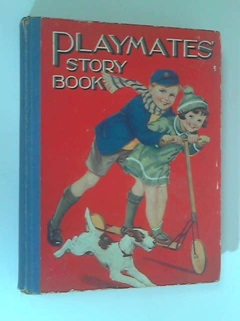 Playmates' Story Book by Various
