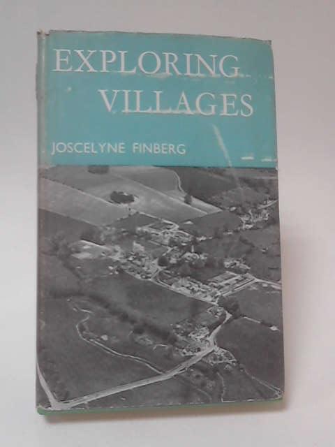 Exploring Villages by Joscelyne Finberg