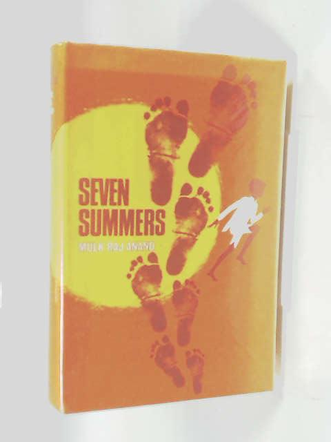 Seven Summers: The Story of an Indian Childhood by Anand, Mulk Raj