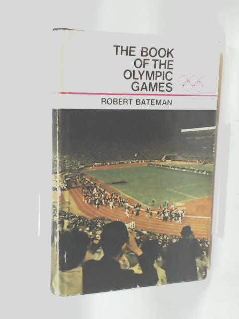 The Book of the Olympic games by Bateman, Robert